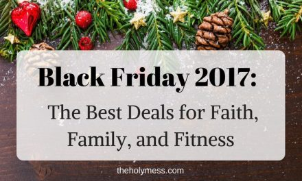 Black Friday 2017: The Best Deals for Faith, Family, and Fitness