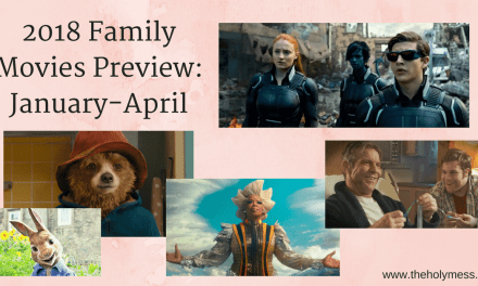 2018 Family Movies Preview