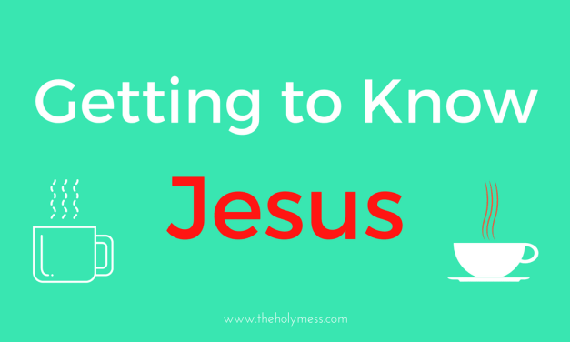 Getting to Know Jesus Online Bible Study