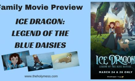 Family Movie Preview: ICE DRAGON: LEGEND OF THE BLUE DAISIES