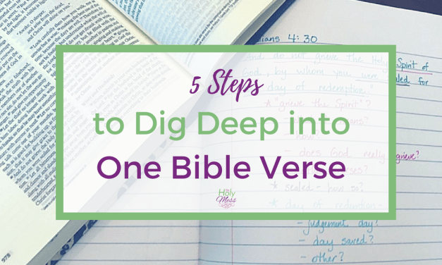 5 Steps to Dig Deep into One Bible Verse