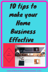 10 Tips to make your Home business effective