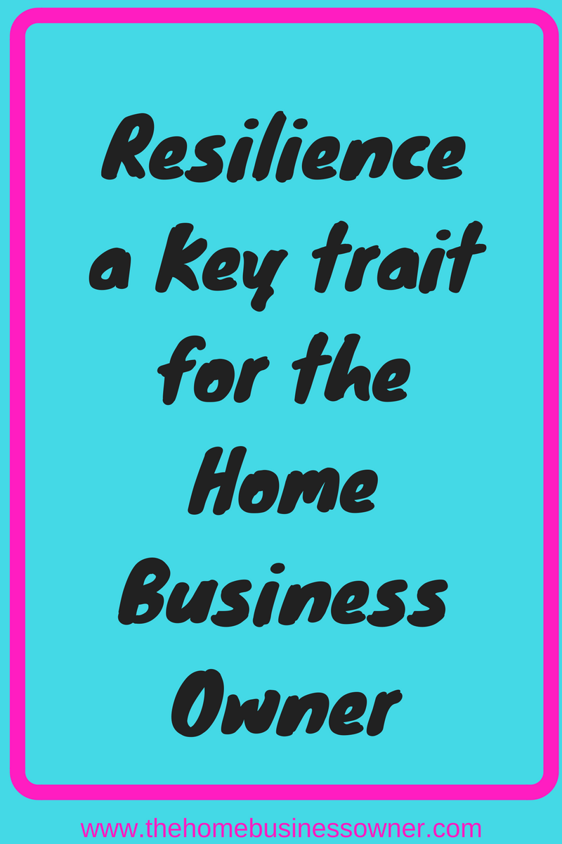 One key trait is all you need to succeed in business- Resilience