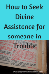 How to secure Divine Assistance for someone