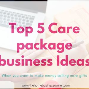 Top 5 Care package business ideas