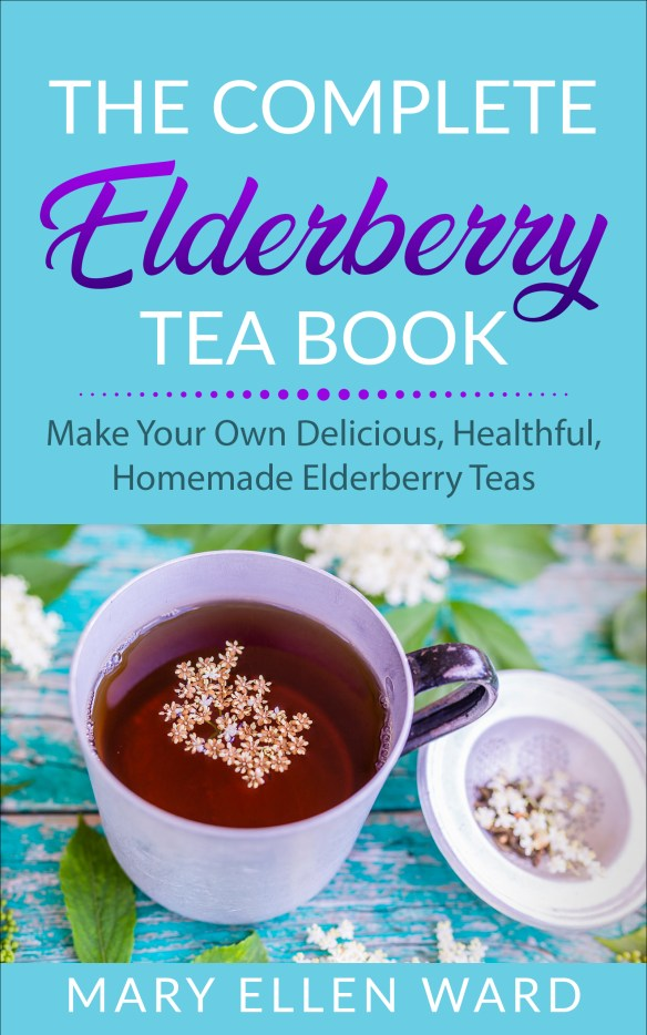 Elderberry Tea Book make your own elderberry teas, tea recipes.