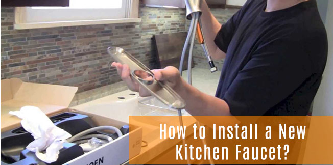 How to Install a New Kitchen Faucet