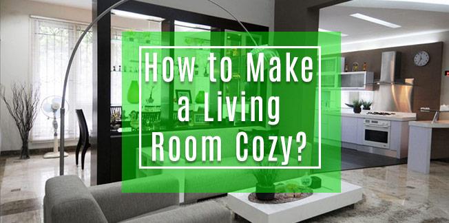How to Make a Living Room Cozy