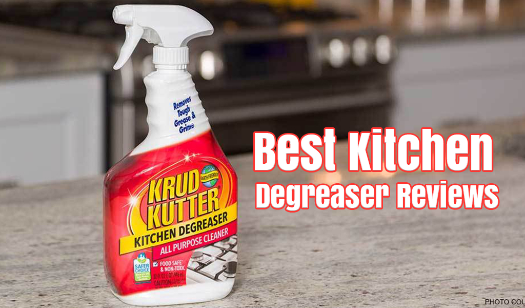 Top 5 Best Kitchen Degreaser Reviews Cleaning Solution For Your