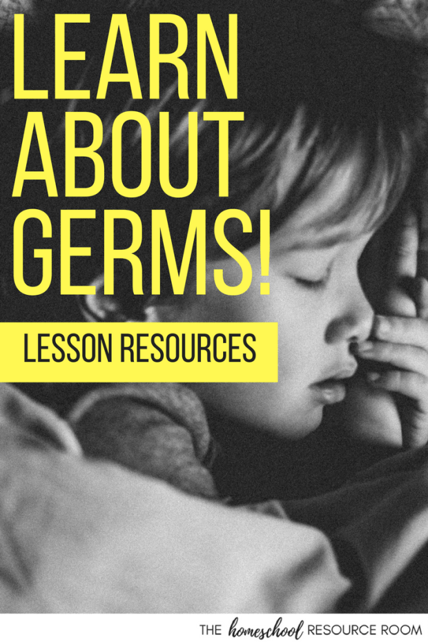 Learn about germs, colds, and the flu! Unit study resources - books, media, and what to do when the homeschool mom is sick!