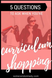 Pin this - 5 Questions to ask when you're Homeschool Curriculum Shopping