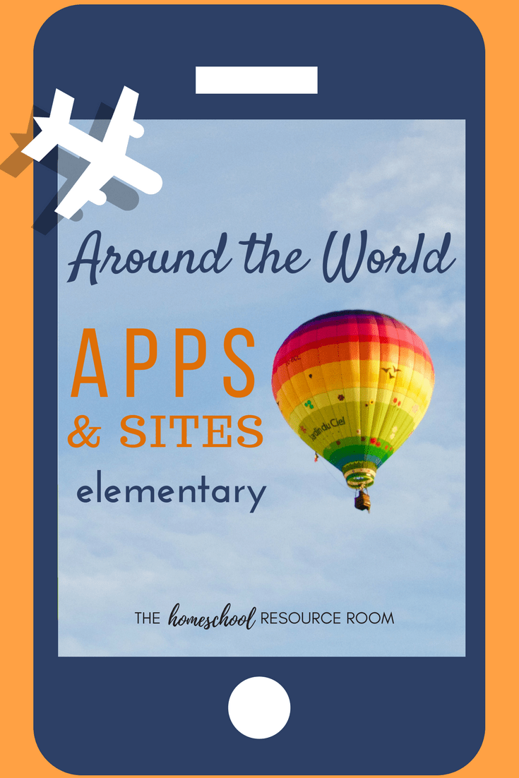 Around the World Apps and Websites – The Homeschool Resource Room