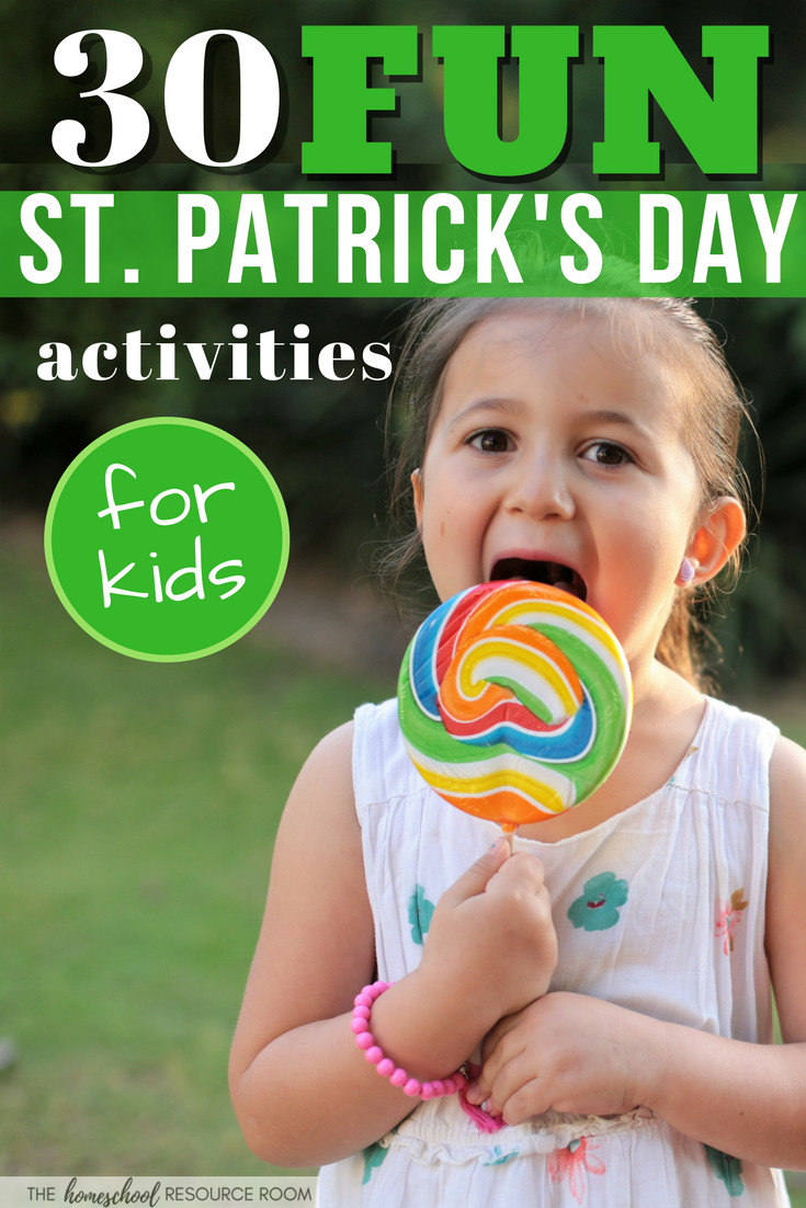 30+ FUN St Patrick's Day Activities for Kids!