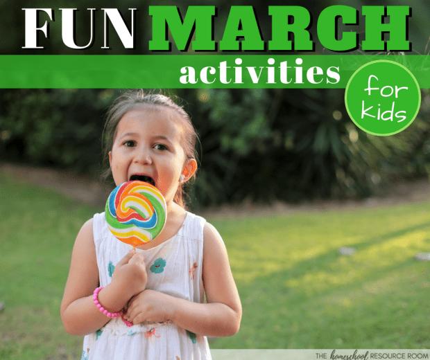 Homeschool Activities for Kids - March