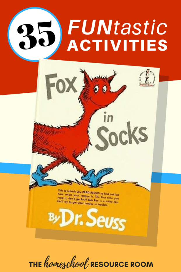 35 FUNtastic Fox in Socks Activities - Celebrate that fabulous fox with games, crafts, activities, and printables all about Fox in Socks!