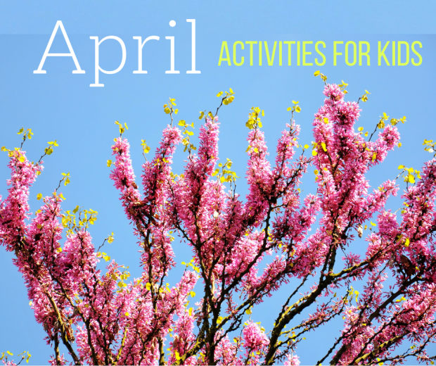 Homeschool Activities for April