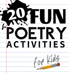 20 Poetry Activities: Reading \u0026 Writing Poetry for Kids of All Ages [ 1102 x 735 Pixel ]