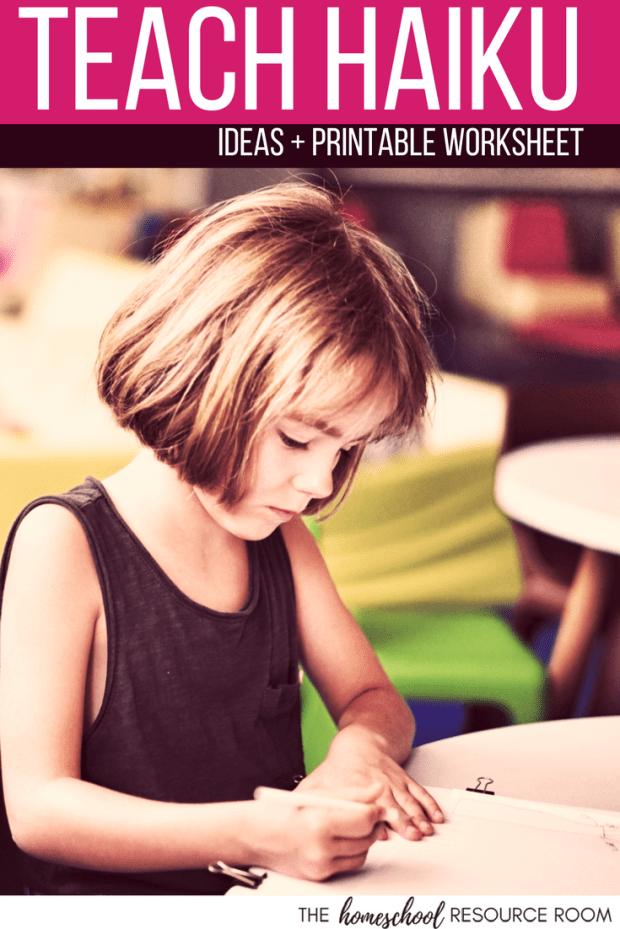 Teach Japanese haiku to children, plus printable haiku worksheets.