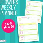 Flowers Weekly Planner for Kids