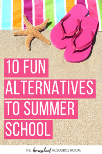 10 FUN Alternatives to Summer School - Avoid the summer slide with these fun and engaging learning ideas perfect for summer!
