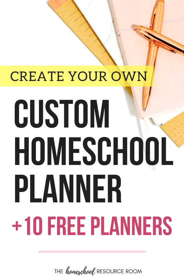 Free Homeschool Planners to Create Your Custom Binder!
