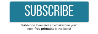 Subscribe to receive an email when the next free printable is available.