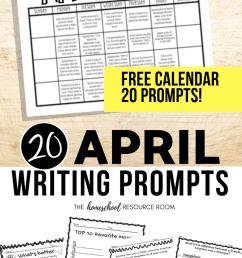 April Writing Prompts: FREE April Writing Prompt Calendar! - The Homeschool  Resource Room [ 1102 x 735 Pixel ]