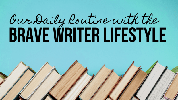 Brave Writer Lifestyle, a day in the life