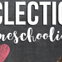 Eclectic Homeschooling: Is it the best choice for you?