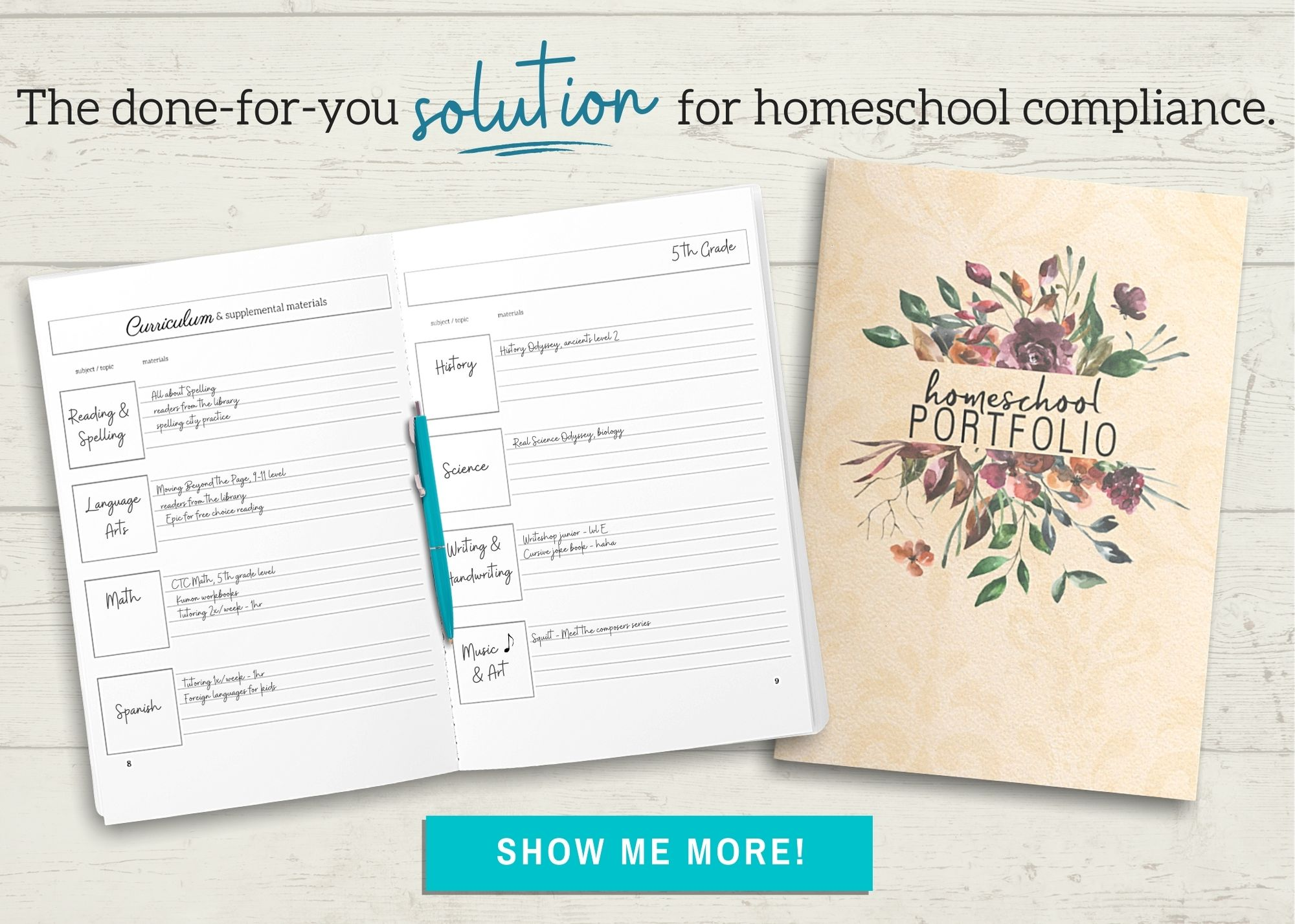 The done-for-you solution for homeschool compliance! Homeschool Portfolio, Show me more!