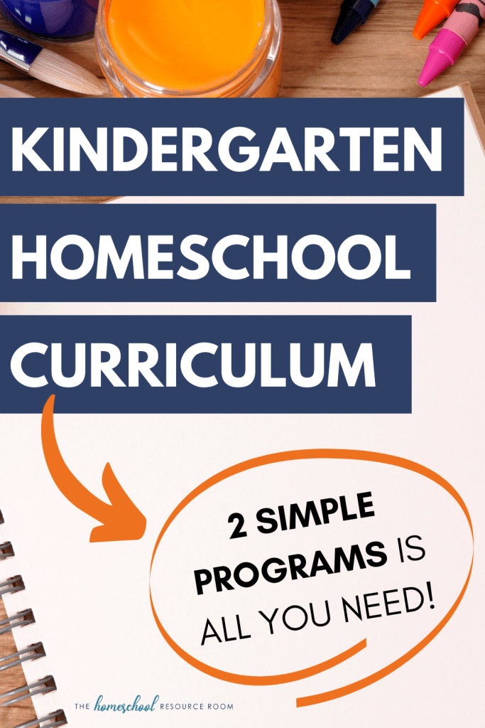 Kindergarten homeschool curriculum: 2 simple programs to cover all your bases for a fun, hands-on kindergarten year!