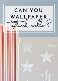 Can You Wallpaper Textured Walls?   The Homes I Have Made