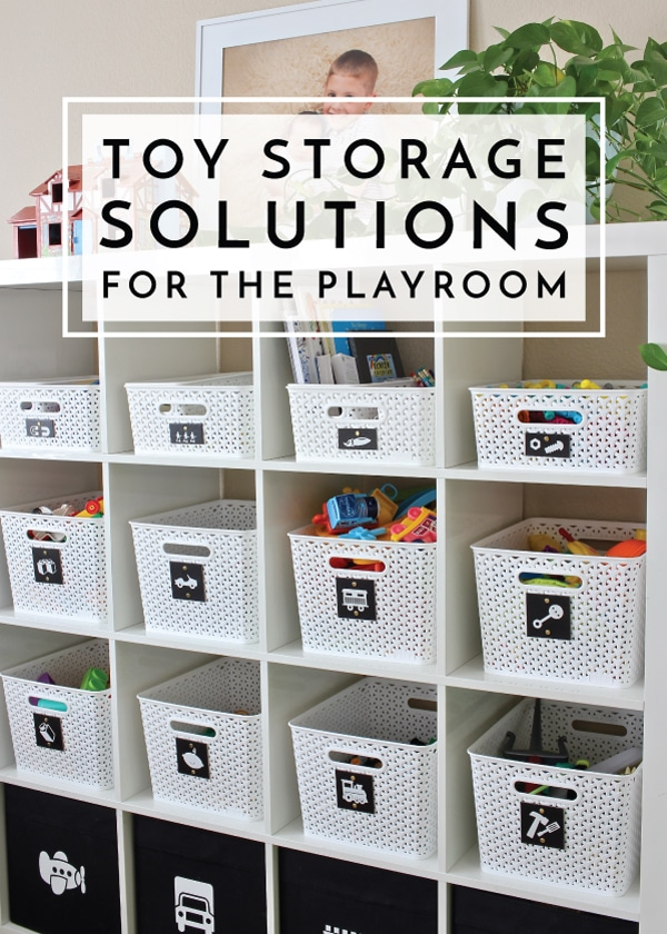 Toy Storage Solutions for the Playroom  The Homes I Have Made