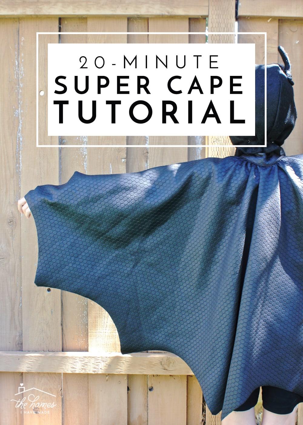 Kids Cape Pattern : pattern, 20-Minute, Super, Tutorial, Homes