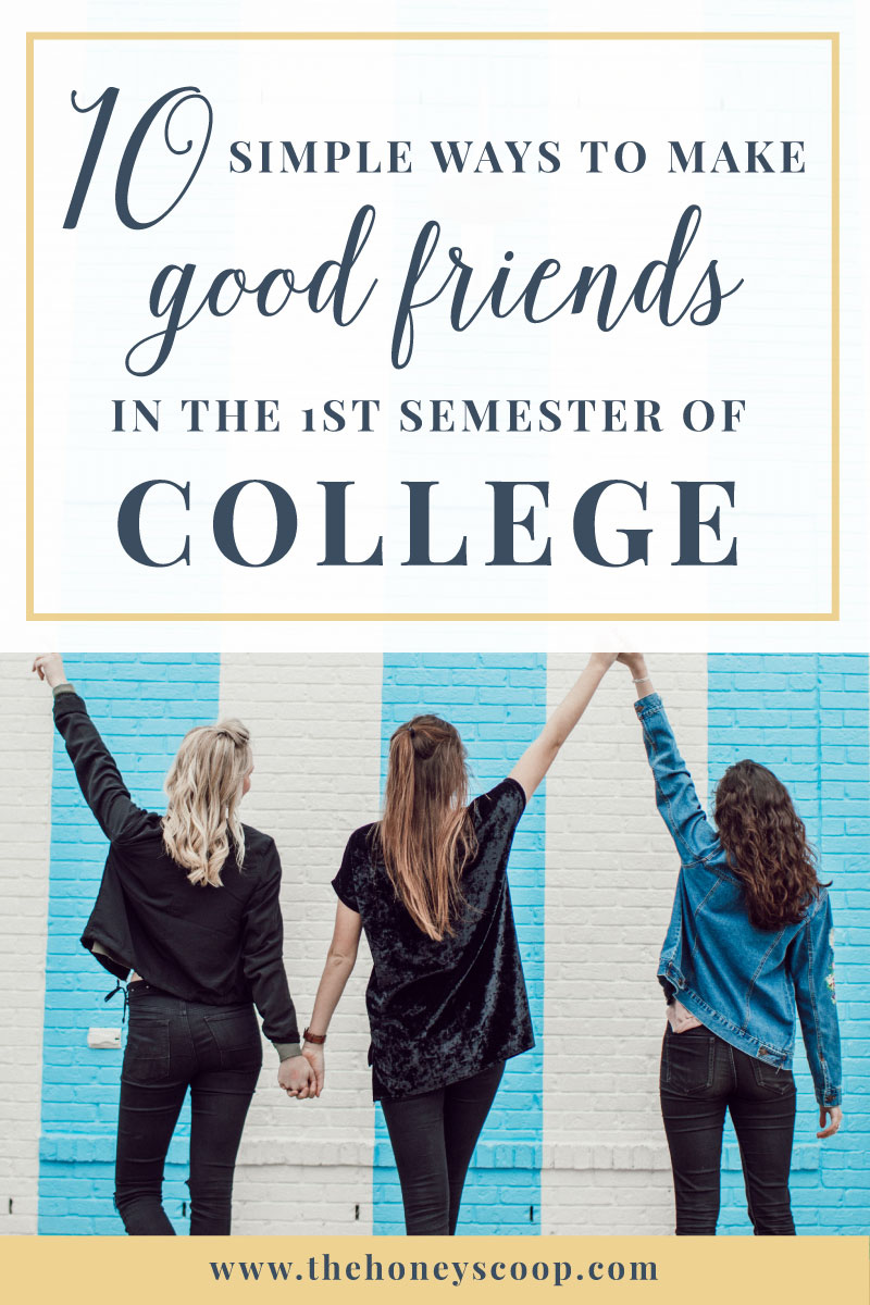 10 Simple Ways To Make Friends In Your 1st Semester of College at the Honey Scoop - how to make friends in college, college advice, college advice freshman, college advice tumblr, making friends in college, making friends