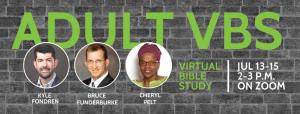 Adult VBS Jul 13-15
