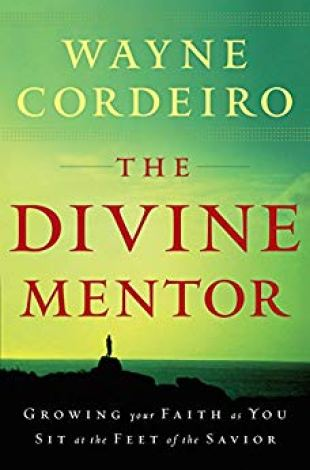 Christian books for women that help with daily Bible reading. The Divine Mentor by Wayne Cordeiro