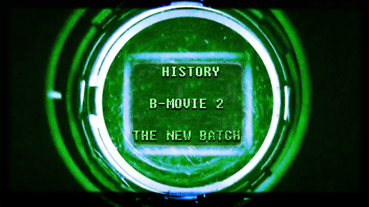 History B-Movie 2: The New Batch