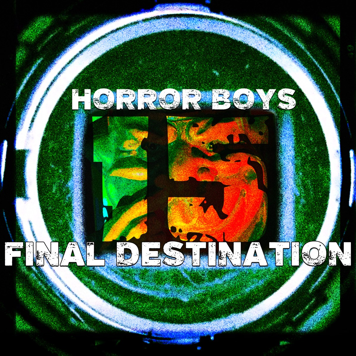 Horror Boys 15: Final Destination