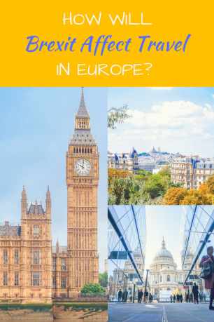 How Will Brexit Affect Travel in Europe Pinteret 2