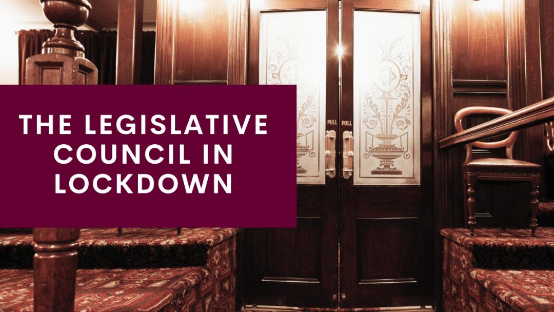 The Legislative Council in lockdown