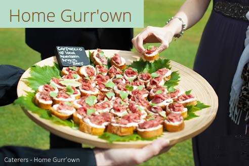 Home Gurr'own - Wedding Caterers