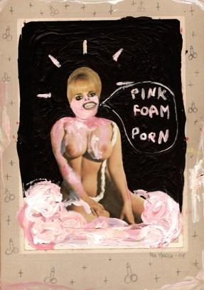 """Pink Foam Porn"" by Mia Makila, 2008 [mixed media]"