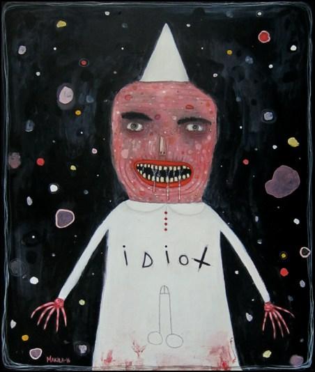 """""""The Idiot"""" by Mia Makila, 2016"""