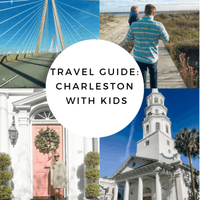 Charleston Travel Guide with Kids
