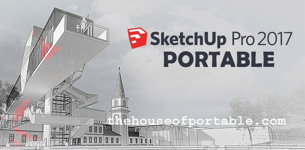 SketchUp Pro 2017 Portable