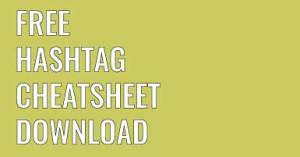 Free Hashtag Cheat Sheet Download