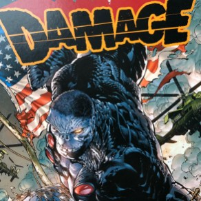 Meet DAMAGE perhaps the most dangerous new character in the line-up.