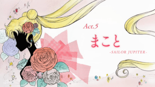 Title Card: Act 5 - Makoto - Sailor Jupiter