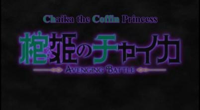 Chaika The Coffin Princess Avening Battle OP Part 1